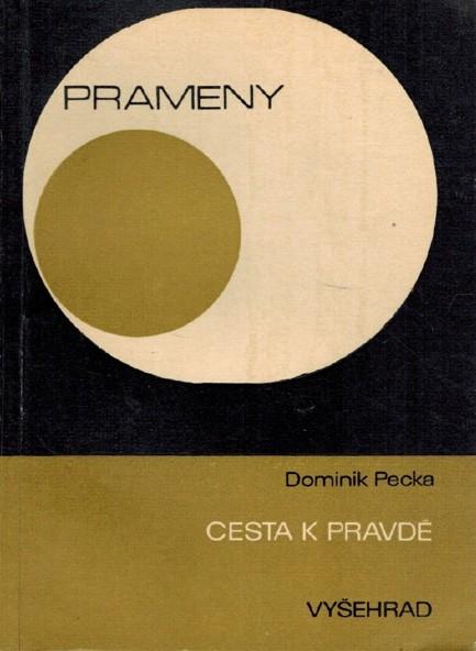 Dominik Pecka - Cesta k pravdě